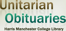 Unitarian Obituaries: Harris Manchester College Library